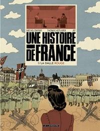 Une Histoire de France - tome 1 - La Dalle rouge  width=