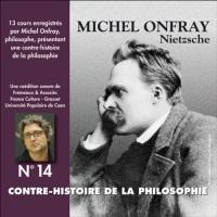 Contre-histoire de la philosophie 14.1 : Nietzsche