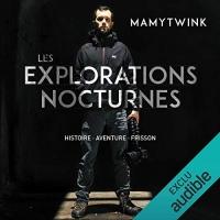 Les explorations nocturnes  width=