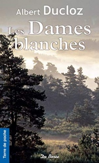 Les Dames blanches  width=