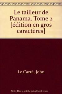 le tailleur de panama. tome 2