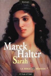 La Bible au féminin, Tome 1 : Sarah  width=