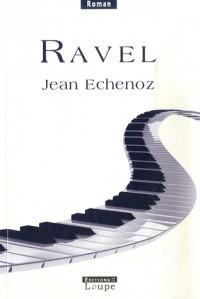 Ravel (grands caractères)