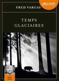 Temps glaciaires: Livre audio 2 CD MP3