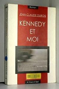 Kennedy et moi  width=