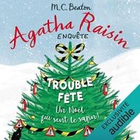 Trouble-fête: Agatha Raisin enquête 21