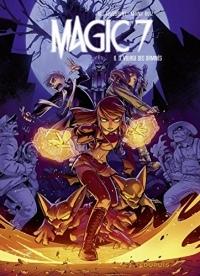 Magic 7 - Tome 6: Le village des damnés
