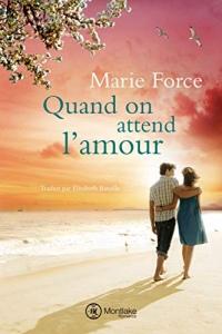 Quand on attend l'amour (L'île de Gansett t. 8)  width=
