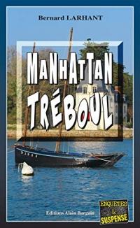Manhattan Tréboul: Capitaine Paul Capitaine - Tome 18