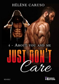 Just don't care tome 4: About You and Me (Rod et Parker)  width=