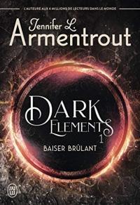 Dark Elements (Tome 1) - Baiser brûlant  width=