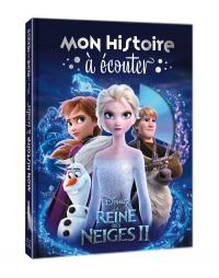 La Reine des Neiges 2 - Mon Histoire a Ecouter - Livre CD - Disney
