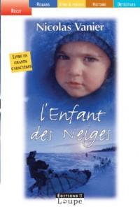 L'Enfant des neiges (grands caractères)  width=