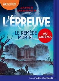 L'Epreuve 3 - Le Remède mortel  width=