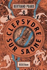 Clepsydre sur Saône