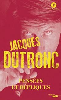 Pensées répliques Jacques DUTRONC (nouvelle édition SEMI POCHE)  width=