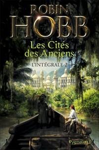 Les Cités des Anciens - L'Intégrale 2 (Tomes 3 et 4): La Fureur du fleuve - La Décrue