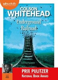 Underground railroad: Livre audio 1 CD MP3  width=