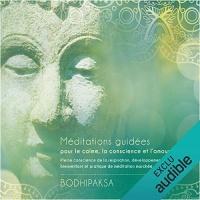 Méditations guidées pour le calme, la conscience et l'amour  width=