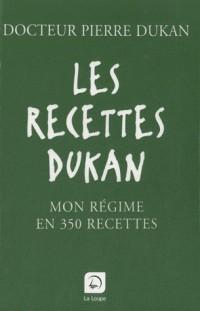 Les recettes Dukan : Mon régime en 350 recettes (grands caractères)  width=