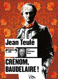 Crénom, Baudelaire!  width=