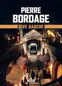 Rive Gauche: Métro Paris 2033, T1