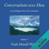 Conversations avec Dieu: Un dialogue hors du commun 1  width=