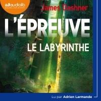 L'Épreuve 1 : Le Labyrinthe  width=