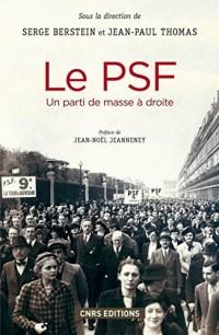 Le PSF. Un parti de masse à droite (1936-1940)