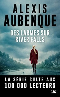 Des larmes sur River Falls: Une enquête de Mike Logan et Jessica Hurley, T2  width=
