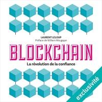 Blockchain : La révolution de la confiance  width=