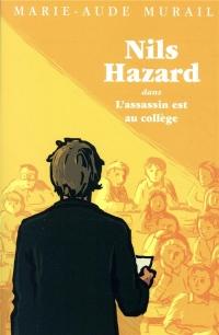 L'assassin est au collège (Nils Hazard t. 2)