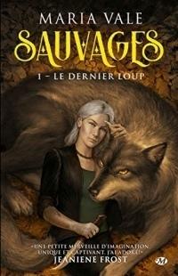 Le Dernier loup: Sauvages, T1  width=