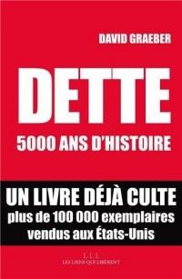 Dette : 5000 ans d'histoire  width=