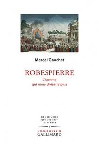 Robespierre: L'homme qui nous divise le plus  width=