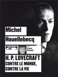 H.P. Lovecraft contre le monde, contre la vie  width=