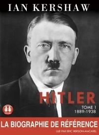 Hitler - tome 1 1889-1938