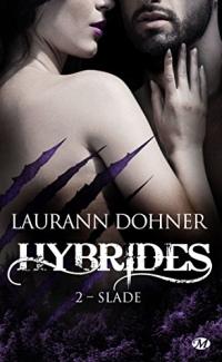 Slade: Hybrides, T2  width=