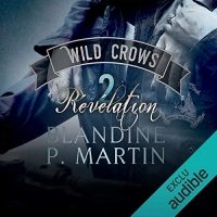Révélation: Wild Crows 2
