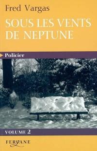 Sous les vents de Neptune, tome 2  width=