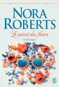 Le secret des fleurs (NORA ROBERTS (N)