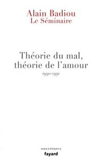 Le Séminaire - Théorie du mal, théorie de l'amour (1990-1991) (Ouvertures)  width=