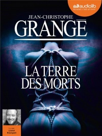 La terre des morts: livre audio 2CD mp3