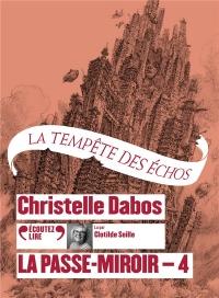 La Passe-Miroir, 4: La Tempête des échos  width=