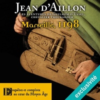 Marseille, 1198: Les aventures de Guilhem d'Ussel 4  width=