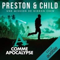 A comme Apocalypse: Saga Inspecteur Gideon Crew