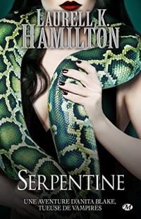 Serpentine: Anita Blake, T26