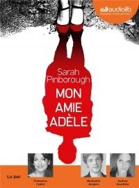 Mon amie Adèle: Livre audio 1 CD MP3  width=